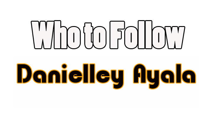 Danielley Ayala – Who to Follow